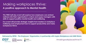 Making Workplaces Thrive: A Positive Approach to Mental Health – 6th February 2019