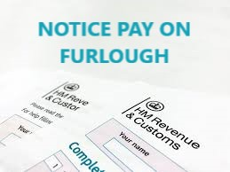 CONFIRMATION: Furlough monies can be used to pay notice pay