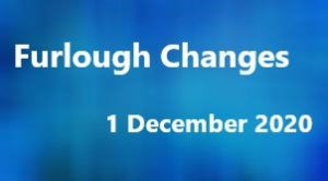 Furlough Changes Effective from 1 December 2020
